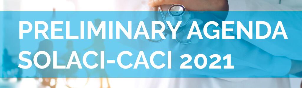 Preliminary agenda SOLACI-CACI 2021